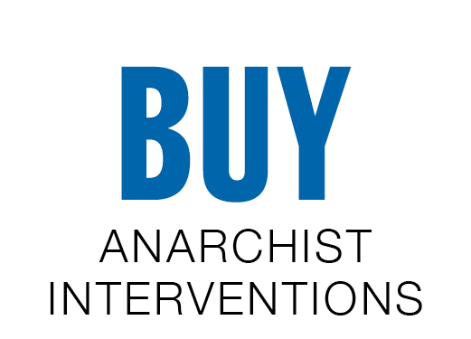 Buy Anarchist Interventions