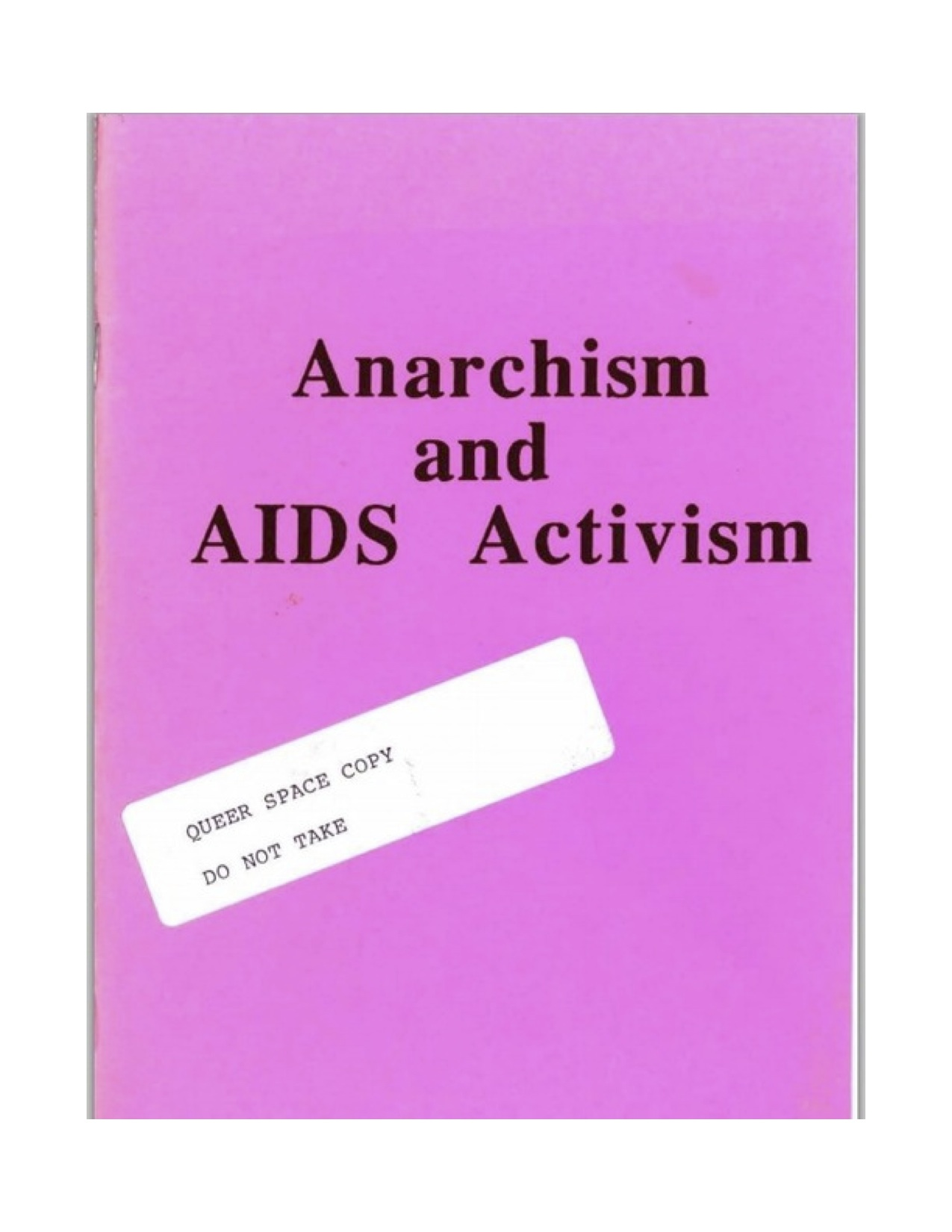 AIDS Anarchism