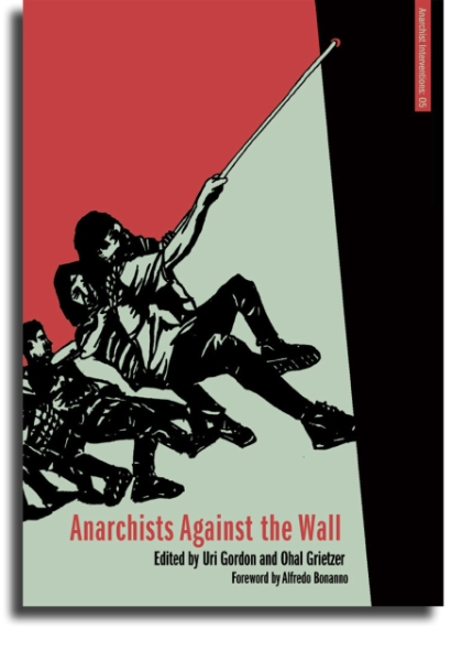 Anarchists against the Wall cover