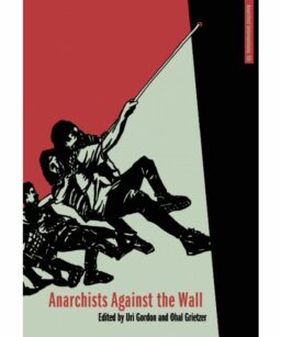 Book Cover Anarchists Against the Wall